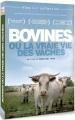 vignette de 'Bovines ou la vraie vie des vaches (Emmanuel Gras)'