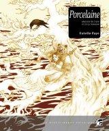vignette de 'Porcelaine (Estelle Faye)'
