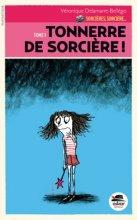 """Afficher """"Sorcières, sorcière... n° 01<br /> Tonnerre de sorcière !"""""""