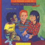 """Afficher """"Le Premier livre de toutes nos couleurs"""""""