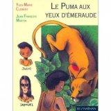 vignette de 'Le puma aux yeux d'émeraude (Yves-Marie Clément)'