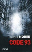 vignette de 'Code 93 (Norek, Olivier)'