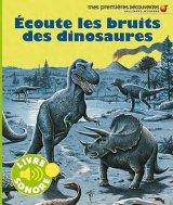 """Afficher """"Ecoute les bruits des dinosaures"""""""