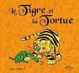 """Afficher """"Le tigre et la tortue"""""""