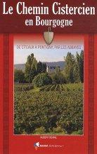 """Afficher """"Le chemin cistercien en Bourgogne"""""""