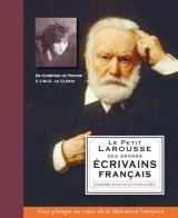 """Afficher """"Le petit Larousse des grands écrivains français"""""""