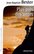 """Afficher """"Plus près des anges"""""""