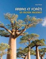"""Afficher """"Arbres et forêts, un monde fascinant"""""""