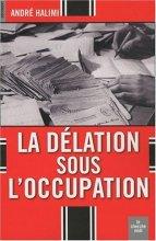 """Afficher """"délation sous l'Occupation (La)"""""""