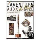"""Afficher """"L'Aventure de l'art au XXe siècle"""""""