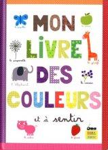 """Afficher """"Mon Livre des couleurs et à sentir"""""""