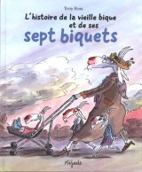 """Afficher """"L'Histoire de la vieille bique et de ses sept biquets"""""""