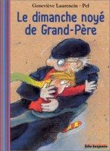 """Afficher """"Le dimanche noyé de Grand-Père"""""""