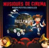 """Afficher """"Musiques de cinéma pour petites oreilles"""""""