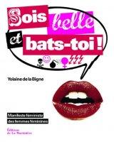 """Afficher """"Sois belle et bats-toi !"""""""