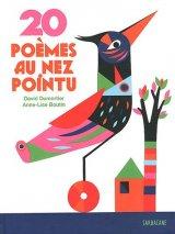 """Afficher """"20 poèmes au nez pointu"""""""