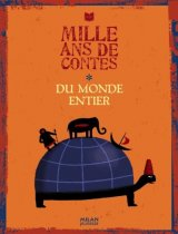 """Afficher """"Mille ans de contes du monde entier"""""""