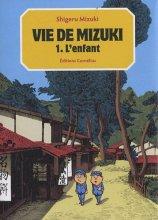 """Afficher """"Vie de Mizuki n° 01<br /> L'enfant"""""""