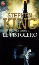 vignette de 'La tour sombre (Roman) n° 1<br /> Le pistolero (Stephen King)'