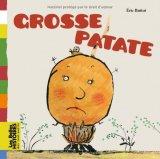 vignette de 'Grosse Patate (Battut, Éric)'