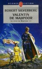 """Afficher """"cycle de Majipoor (Le) n° 3 Valentin de Majipoor"""""""