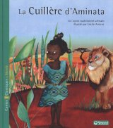 vignette de 'La cuillère d'Aminata (Cécile Arnicot)'
