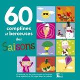 """Afficher """"60 comptines et berceuses des saisons"""""""