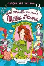 """Afficher """"Millie plume n° 2 Une nouvelle vie pour Millie Plume"""""""