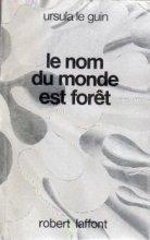 "Afficher ""Le Nom du monde est forêt"""