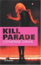 "Afficher ""Kill parade"""