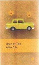 vignette de 'Jésus et Tito (Velibor Colic)'
