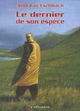 """Afficher """"Le Dernier de son espèce"""""""