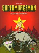 "Afficher ""Supermurgeman n° 2 La menace communiste"""