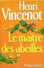 """Afficher """"Le Maitre des abeilles"""""""