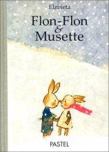 """Afficher """"Flon-Flon et Musette"""""""