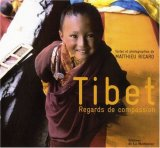 "Afficher ""Tibet, regards de compassion"""