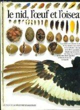 """Afficher """"Le nid, l'oeuf et l'oiseau"""""""