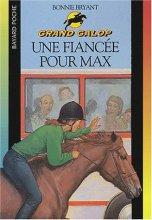"""Afficher """"Une Fiancée pour Max"""""""