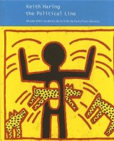 """Afficher """"Keith Haring, the political line"""""""