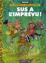 """Afficher """"Jérôme Moucherot dit le tigre du Bengale n° 02<br /> Sus à l'imprévu !"""""""