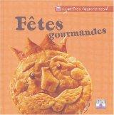 """Afficher """"Fêtes gourmandes"""""""