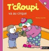"Afficher ""T'choupi l'ami des petits n° Tome 26<br /> T'choupi va au cirque"""