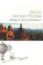 """Afficher """"Manger le vent à Borobudur"""""""