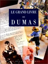 """Afficher """"Le grand livre de Dumas"""""""