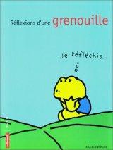"""Afficher """"Réflexions d'une grenouille !"""""""