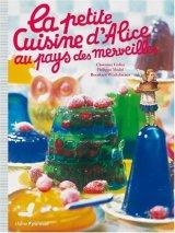 """Afficher """"La petite cuisine d'Alice au pays des merveilles"""""""