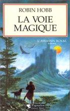 """Afficher """"L'Assassin royal n° 05<br /> La Voie magique"""""""