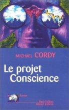 """Afficher """"Le projet conscience"""""""