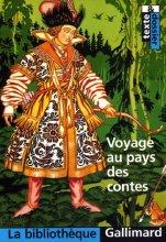 """Afficher """"Voyage au pays des contes"""""""