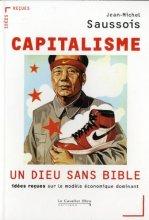 """Afficher """"Capitalisme, un dieu sans Bible"""""""